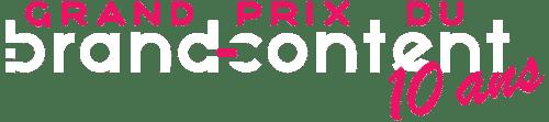 Grand prix du Brand Content - 10 ans